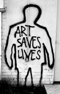 """ART SAVES LIVES"""